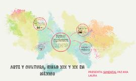 ARTE Y CULTURA, SIGLO XIX Y XX