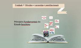 Unidade I: Direitos e Garantias Constitucionais