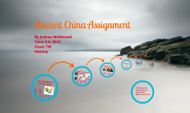 Josh's Ancient China History Assignment