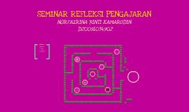Seminar Refleksi Pengajaran