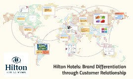 7 hilton hotels brand differentiation through customer relationship management Employee motivation in hilton hotel in: business and brand differentiation through customer relationship management brand differentiation through customer.