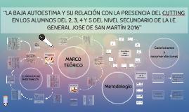 """Copy of """"LA BAJA AUTOESTIMA Y SU RELACION CON LA PRESENCIA DEL CUTTI"""