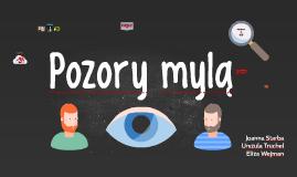 Copy of Copy of Copy of Pozory mylą