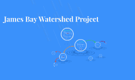 James Bay Watershed Project