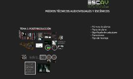 Copy of MEDIOS TÉCNICOS AUDIOVISUALES Y ESCÉNICOS