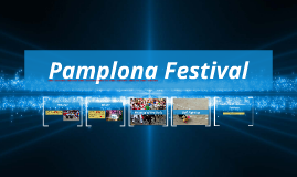 Pamplona Festival