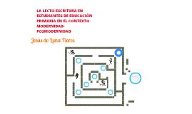 LA LECTO-ESCRITURA EN ESTUDIANTES DE EDUCACIÓN PRIMARIA EN EL CONTEXTO MODERNIDAD-POSMODERNIDAD