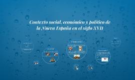 Contexto social, económico y político de la Nueva España
