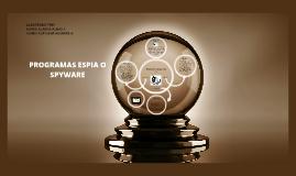 PROGRAMAS ESPIA O SPYWARE