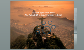 ICT and Social Inclusion in Brazil