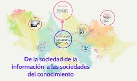 De la sociedad de la información  a las sociedades del conoc