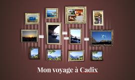 Mon voyage à Cadix