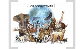 02 LOS ECOSISTEMAS, FACTORES BIOTICOS Y ABIOTICOS Y TIPOS DE ECOSISTEMAS