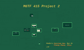 MGTF 415 Project 2