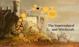 The Supernatural and Witchcraft