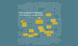 The Vocational Rehabilitation Association of Canada (VRAC)