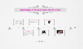 HISTORIA Y EVOLUCION DE EL CINE
