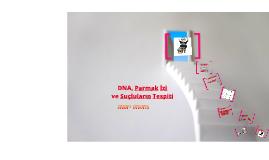 Copy of DNA, Parmak İzi ve Suçluların Tespiti