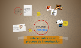 Copy of antecedentes de investigacion