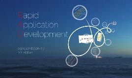 Rapid Application Development - RAD