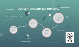 CONCEPTO SALUD-ENFERMEDAD