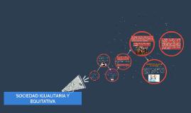 Copy of SOCIEDAD IGUALITARIA Y EQUITATIVA