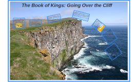 The Book of Kings: Going Over the Cliff
