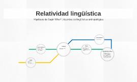 Relatividad lingüística.