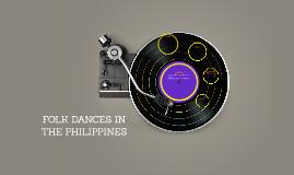 FOLK DANCES IN THE PHILIPP