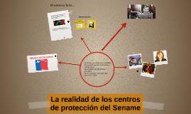 Copy of La realidad de los centros de protección del Sename