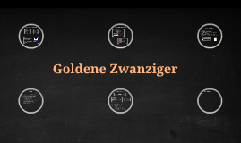 Copy of Goldene Zwanziger