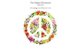 The Hippie Movement: 1964-1972