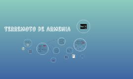 TERREMOTO DE ARMENIA