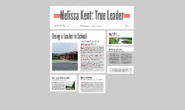 Melissa Kent: True Leader