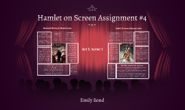 Hamlet on Screen Assignment #4