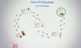 Desarrollo Psicomotor (13 a 16 meses)
