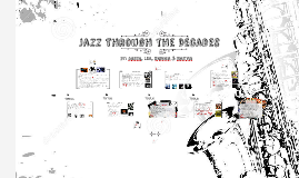 Jazz Through the Decades
