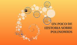 Copy of UN POCO DE HISTORIA SOBRE POLINOMIOS