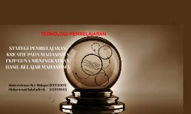 STATEGI PEMBELAJARAN KREATIF PADA MAHASISWA FKIP GUNA MENING