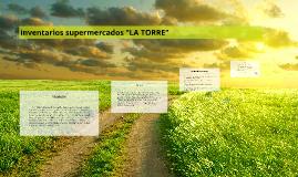 """inventarios supermercados """"LA TORRE"""""""