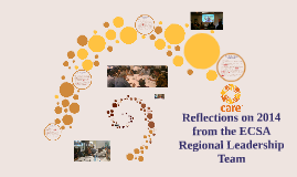 Copy of Reflections on 2014 from the ECSA Regional Leadership Team