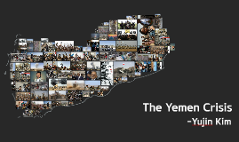 Copy of Yemen Crisis (Civil War)