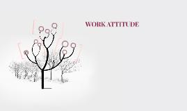 WORK ATTITUDE