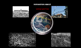 INFORMATION ABOUT WWII