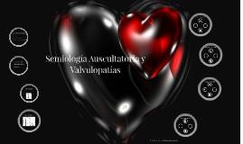 Ausculta y Valvulopatías