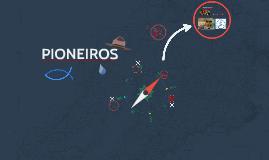 PIONEIROS