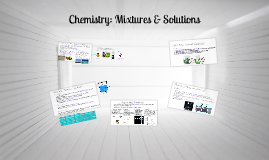 Chemistry: Mixtures & Solutions