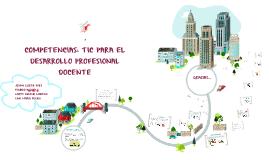 COMPETENCIAS TIC PARA EL DESARRLLO PROFESIONAL DOCENTE