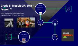 Grade 5: Module 3A: Unit 1: Lesson 2