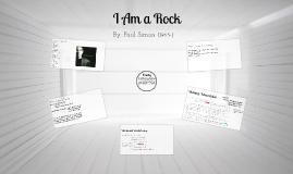 """""""I Am A Rock"""""""